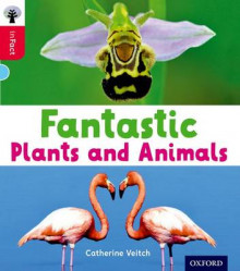 Oxford Reading Tree inFact: Oxford Level 4: Fantastic Plants and Animals av Catherine Veitch (Heftet)