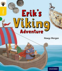 Oxford Reading Tree Infact: Oxford Level 5: Erik's Viking Adventure av Hawys Morgan (Heftet)