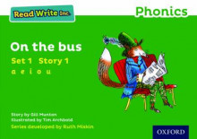 Read Write Inc. Phonics: Green Set 1 Storybook 1 on the Bus av Gill Munton (Heftet)