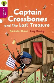 Oxford Reading Tree All Stars: Oxford Level 10: Captain Crossbones and the Lost Treasure av Narinder Dhami (Heftet)