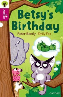Oxford Reading Tree All Stars: Oxford Level 10: Betsy's Birthday av Peter Bently (Heftet)
