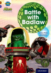 Project X Alien Adventures: Brown Book Band, Oxford Level 11: Battle with Badlaw av Janice Pimm (Heftet)