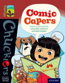 Oxford Reading Tree TreeTops Chucklers: Level 15: Comic Capers av Laura Anderson og Robin Boyden (Heftet)