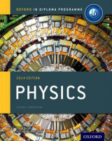 Omslag - IB Physics Course Book: Oxford IB Diploma Programme