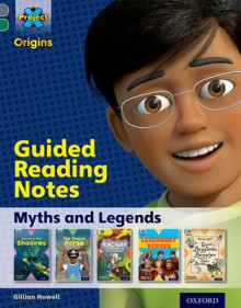 Project X Origins: Grey Book Band, Oxford Level 12: Myths and Legends: Guided reading notes av Gillian Howell (Heftet)