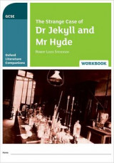 Omslag - Oxford Literature Companions: The Strange Case of Dr Jekyll and Mr Hyde Workbook