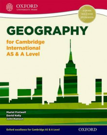 Geography for Cambridge International AS & A Level av Muriel Fretwell, David Kelly og John Nanson (Blandet mediaprodukt)