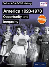 Omslag - Oxford AQA GCSE History: America 1920-1973: Opportunity and Inequality Student Book