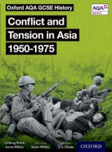 Omslag - Oxford AQA GCSE History: Conflict and Tension in Asia 1950-1975 Student Book