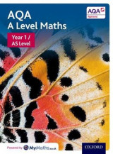 Omslag - AQA A Level Maths: Year 1 / AS Student Book: Student book