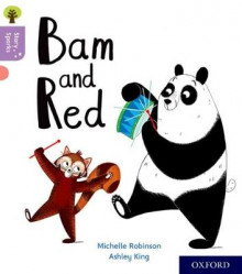 Oxford Reading Tree Story Sparks: Oxford Level 1+: Bam and Red av Michelle Robinson (Heftet)