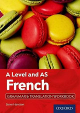 Omslag - A Level French: A Level and AS: Grammar & Translation Workbook