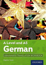 Omslag - A Level German: A Level and AS: Grammar & Translation Workbook
