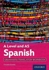 Omslag - A Level Spanish: A Level and AS: Grammar & Translation Workbook