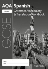 Omslag - AQA GCSE Spanish: Higher: Grammar, Vocabulary & Translation Workbook