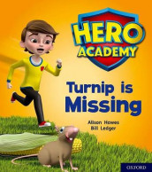 Hero Academy: Oxford Level 3, Yellow Book Band: Turnip is Missing av Alison Hawes (Heftet)