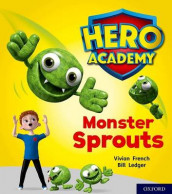 Hero Academy: Oxford Level 5, Green Book Band: Monster Sprouts av Vivian French (Heftet)
