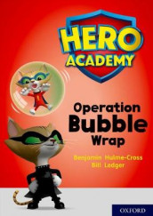Hero Academy: Oxford Level 10, White Book Band: Operation Bubble Wrap av Benjamin Hulme-Cross (Heftet)