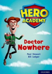 Hero Academy: Oxford Level 11, Lime Book Band: Doctor Nowhere av Paul Stewart (Heftet)