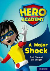 Hero Academy: Oxford Level 12, Lime+ Book Band: A Major Shock av Paul Stewart (Heftet)