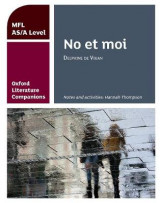 Omslag - Oxford Literature Companions: No et moi: study guide for AS/A Level French set text