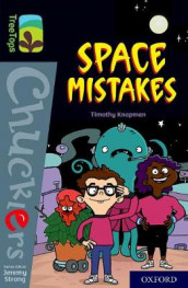 Oxford Reading Tree TreeTops Chucklers: Oxford Level 20: Space Mistakes av Timothy Knapman (Heftet)