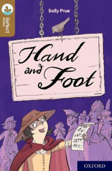Oxford Reading Tree TreeTops Reflect: Oxford Level 18: Hand and Foot av Sally Prue (Heftet)