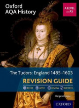 Omslag - Oxford AQA History for A Level: The Tudors: England 1485-1603 Revision Guide