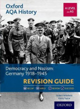 Omslag - Oxford AQA History for A Level: Democracy and Nazism: Germany 1918-1945 Revision Guide
