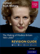 Omslag - Oxford AQA History for A Level: The Making of Modern Britain 1951-2007 Revision Guide