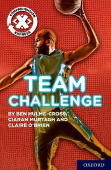 Project X Comprehension Express: Stage 2: Team Challenge Pack of 15 av Benjamin Hulme-Cross, Ciaran Murtagh og Claire O'Brien (Samlepakke)