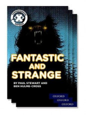 Project X Comprehension Express: Stage 3: Fantastic and Strange Pack of 15 av Ben Hulme-Cross og Paul Stewart (Samlepakke)
