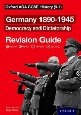 Omslag - Oxford AQA GCSE History: Germany 1890-1945 Democracy and Dictatorship Revision Guide (9-1)