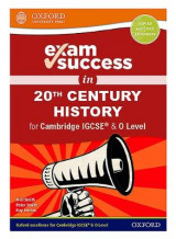 Omslag - Exam Success in 20th Century History for Cambridge IGCSE (R) & O Level