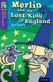 Oxford Reading Tree TreeTops Myths and Legends: Level 11: Merlin And The Lost King Of England av Julia Golding (Heftet)