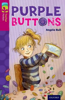 Oxford Reading Tree TreeTops Fiction: Level 10 More Pack A: Purple Buttons av Angela Bull (Heftet)