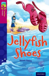 Oxford Reading Tree TreeTops Fiction: Level 10 More Pack A: Jellyfish Shoes av Susan Gates (Heftet)