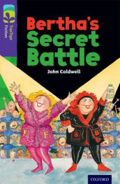 Oxford Reading Tree TreeTops Fiction: Level 11: Bertha's Secret Battle av John Coldwell (Heftet)