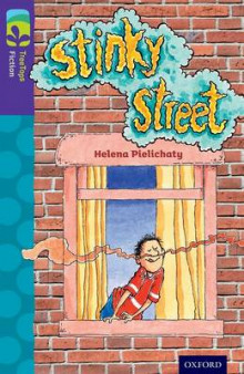 Oxford Reading Tree TreeTops Fiction: Level 11 More Pack B: Stinky Street av Helena Pielichaty (Heftet)