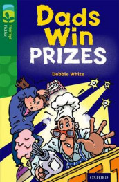 Oxford Reading Tree TreeTops Fiction: Level 12 More Pack B: Dads Win Prizes av Debbie White (Heftet)