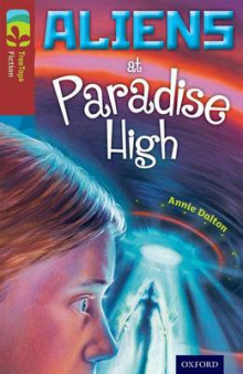 Oxford Reading Tree TreeTops Fiction: Level 15 More Pack A: Aliens at Paradise High av Annie Dalton (Heftet)