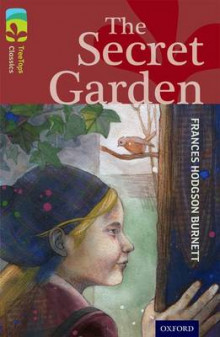 Oxford Reading Tree TreeTops Classics: Level 15: The Secret Garden av Frances Hodgson Burnett og Helena Pielichaty (Heftet)
