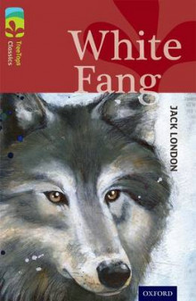 Oxford Reading Tree TreeTops Classics: Level 15: White Fang av Jack London, Caroline Castle og Alison Sage (Heftet)