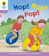 Oxford Reading Tree: Level 1+: Decode and Develop: Hop, Hop, Pop! av Roderick Hunt og Annemarie Young (Heftet)