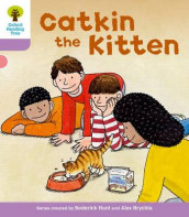 Oxford Reading Tree: Level 1+: Decode and Develop: Catkin the Kitten av Roderick Hunt og Annemarie Young (Heftet)