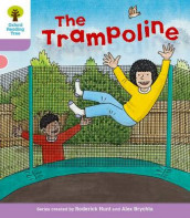 Oxford Reading Tree: Level 1+: Decode and Develop: The Trampoline av Roderick Hunt og Annemarie Young (Heftet)