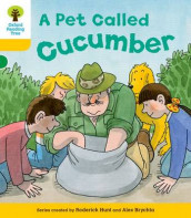 Oxford Reading Tree: Level 5: Decode and Develop a Pet Called Cucumber av Alex Brychta, Rod Hunt og Annemarie Young (Heftet)