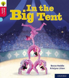 Oxford Reading Tree Word Sparks: Level 4: In the Big Tent av Becca Heddle (Heftet)