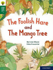 Oxford Reading Tree Word Sparks: Level 12: The Foolish Hare and The Mango Tree av Narinder Dhami (Heftet)