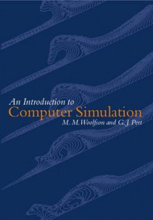 Introduction to Computer Simulation av M.M. Woolfson og G. J. Pert (Heftet)